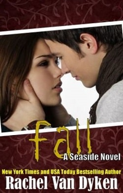 Fall (Seaside 4) by Rachel Van Dyken