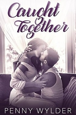 Caught Together by Penny Wylder