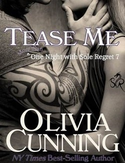 Tease Me (One Night with Sole Regret 7) by Olivia Cunning