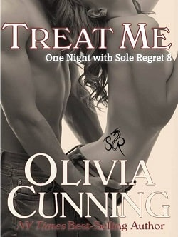 Treat Me (One Night with Sole Regret 8) by Olivia Cunning