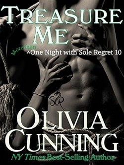 Treasure Me (One Night with Sole Regret 10) by Olivia Cunning