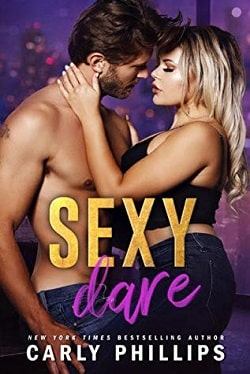 Sexy Dare (The Sexy 1) by Carly Phillips