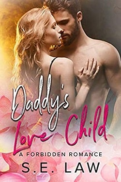 Daddy's Love Child (Boyfriend Diaries 6) by S.E. Law