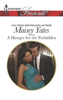 A Hunger for the Forbidden by Maisey Yates