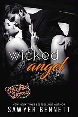 Wicked Angel (The Wicked Horse Vegas 6) by Sawyer Bennett by Sawyer Bennett