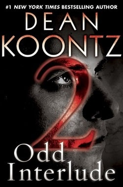 Odd Interlude 2 (Odd Thomas 4.2) by Dean Koontz