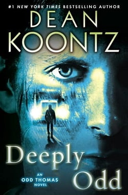 Deeply Odd (Odd Thomas 6) by Dean Koontz