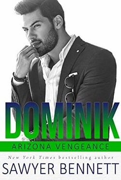 Dominik (Arizona Vengeance 6) by Sawyer Bennett