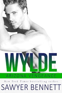 Wylde (Arizona Vengeance 7) by Sawyer Bennett