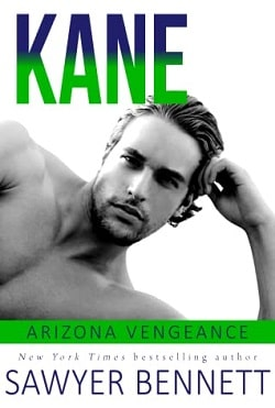 Kane (Arizona Vengeance 8) by Sawyer Bennett