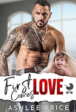 First Comes Love (Love Comes To Town) by Ashlee Price