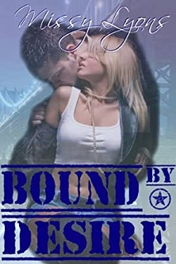 Bound By Desire (Club Desire 1) by Missy Lyons