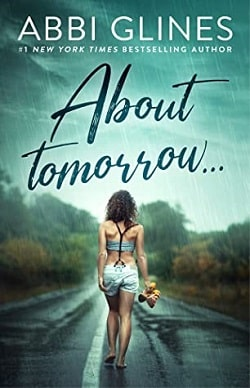 About Tomorrow by Abbi Glines