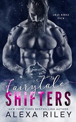 Fairytale Shifters by Alexa Riley