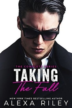Taking the Fall: The Full Complete Series by Alexa Riley
