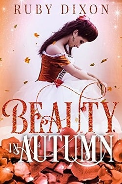 Beauty in Autumn (Beauty 3) by Kati Wilde, Ella Goode, Ruby Dixon, Alexa Riley