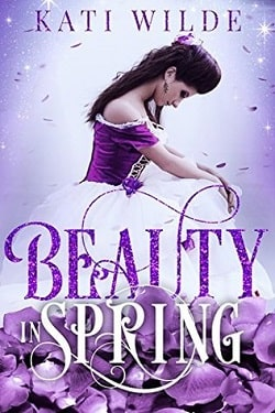 Beauty in Spring (Beauty 1) by Kati Wilde, Ella Goode, Ruby Dixon, Alexa Riley