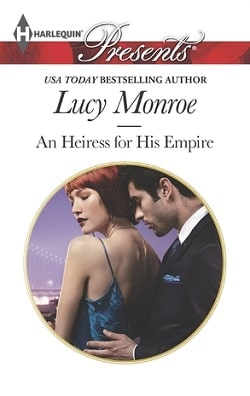 An Heiress for His Empire (Ruthless Russians 1) by Lucy Monroe