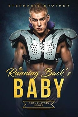 The Running Back's Baby (Dirty Players 2) by Stephanie Brother