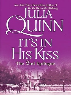 It's in His Kiss: The 2nd Epilogue (Bridgertons 7.5) by Julia Quinn