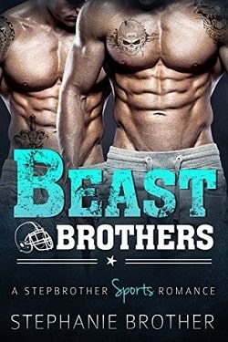 Beast Brothers by Stephanie Brother