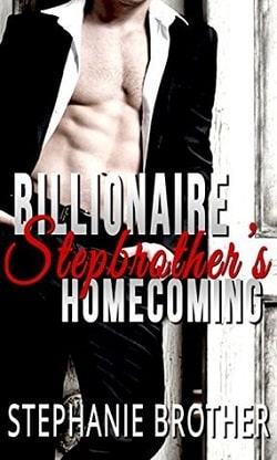 Billionaire Stepbrother's Homecoming by Stephanie Brother