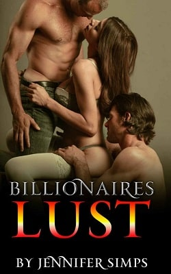Menage: Billionaires Lust by Jennifer Simps