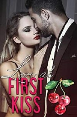 Love At First Kiss (Love Comes First 1) by Olivia T. Turner