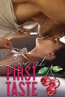 Love At First Taste (Love Comes First 3) by Olivia T. Turner