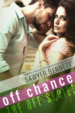 Off Chance (Off 5) by Sawyer Bennett