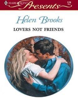 Lovers Not Friends by Helen Brooks