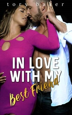 In Love With My Best Friend by Tory Baker
