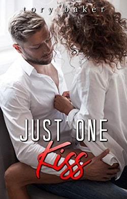 Just One Kiss (The Carter Brothers 1) by Tory Baker