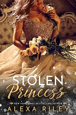 Stolen Princess (The Princess 2) by Alexa Riley