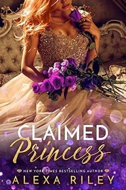 Claimed Princess (The Princess 3) by Alexa Riley