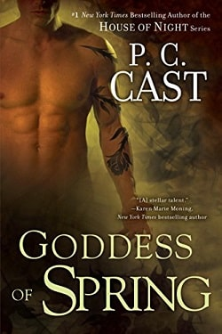 Goddess of Spring (Goddess Summoning 2) by P. C. Cast