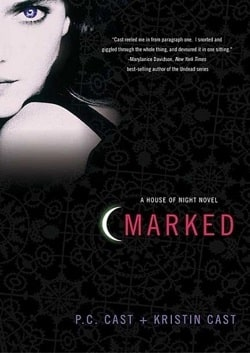 Marked (House of Night 1) by P. C. Cast