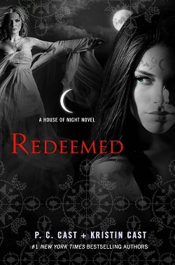 Redeemed (House of Night 12) by P. C. Cast