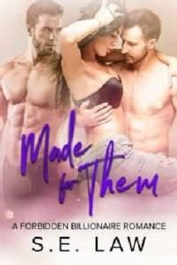 Made For Them (Boyfriend Diaries 7) by S.E. Law