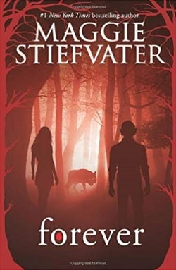 Forever (The Wolves of Mercy Falls 3) by Maggie Stiefvater