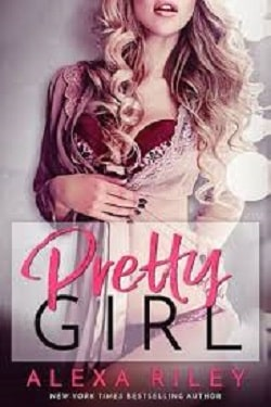 Pretty Girl by Alexa Riley