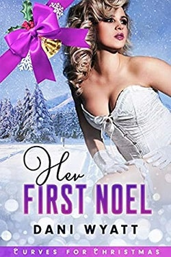 Her First Noel by Dani Wyatt