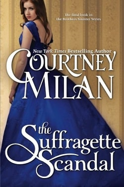 The Suffragette Scandal (Brothers Sinister 4) by Courtney Milan