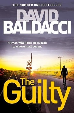 The Guilty (Will Robie 4) by David Baldacci