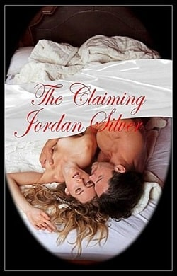 The Claiming by Jordan Silver