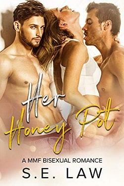 Her Honey Pot (Sweet Treats 3) by S.E. Law
