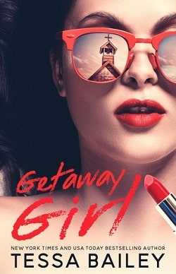 Getaway Girl (Girl 1) by Tessa Bailey