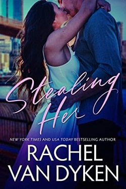 Stealing Her (Covet 1) by Rachel Van Dyken