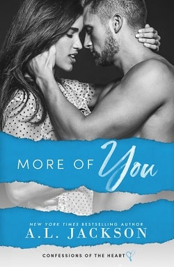 More of You (Confessions of the Heart 1) by A.L. Jackson