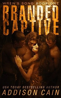 Branded Captive (Wren's Song 1) by Addison Cain
